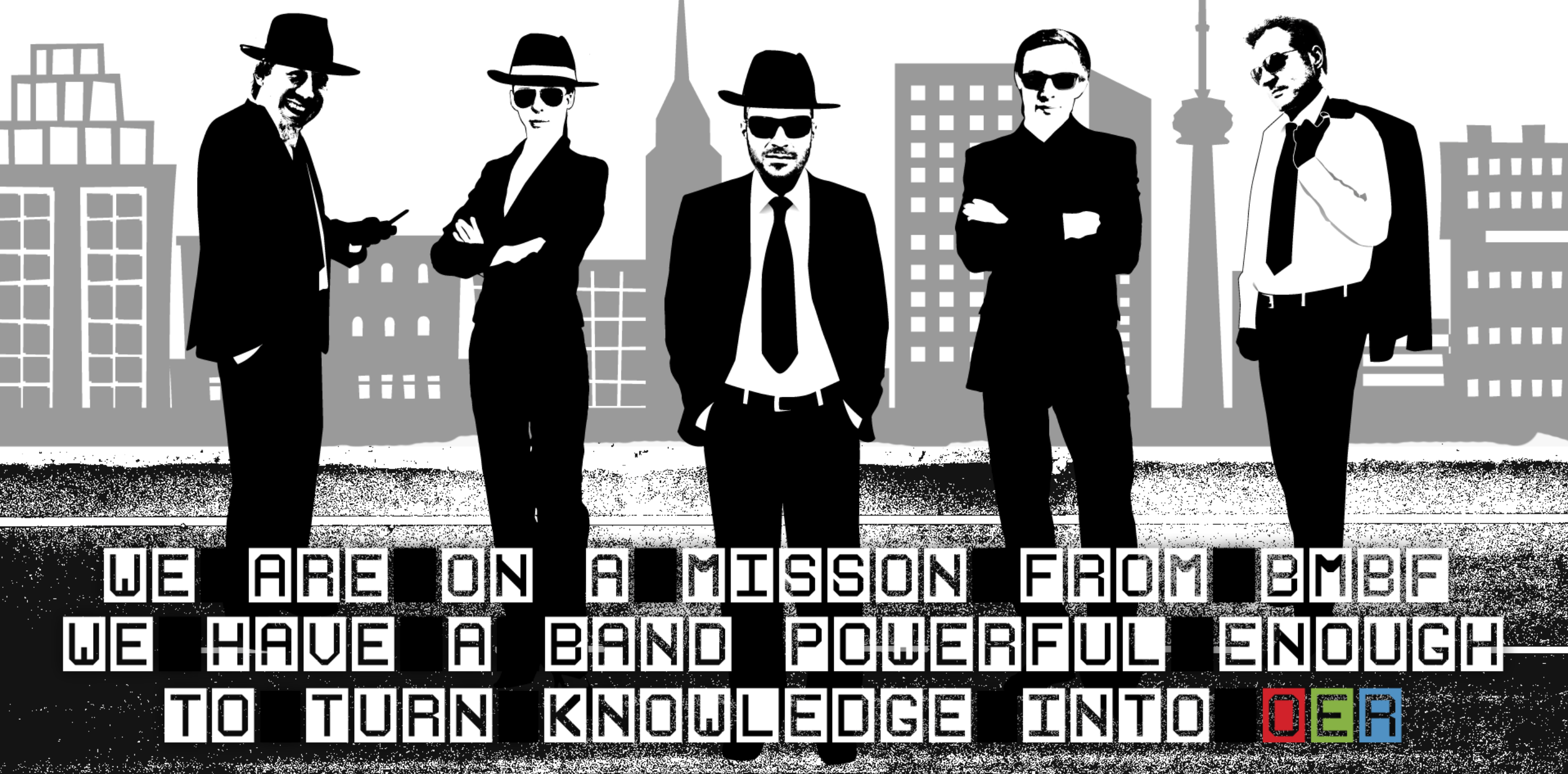 Alle Vortragenden auf einer schwarz-weiss Collage mit dem Slogan: We are on a mission from BMBF. We have a band powerful enough to turn knowledge into OER.